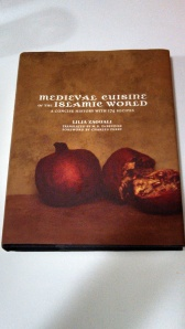 Medieval Cuisine of the Islamic World by Lilia Zaouali Photo by Veronica Hackethal